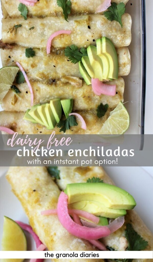 Dairy Free Chicken Enchiladas made with chicken and salsa verde! So flavorful. Also can be gluten free. Can be made in Instant Pot. #chickenenchiladas #dairyfree #instantpot #chickenrecipes #mealprep