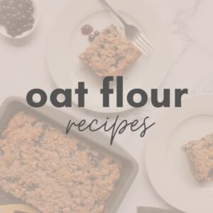 Oat Flour Recipes