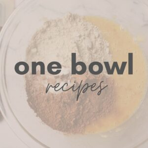 One Bowl Recipes